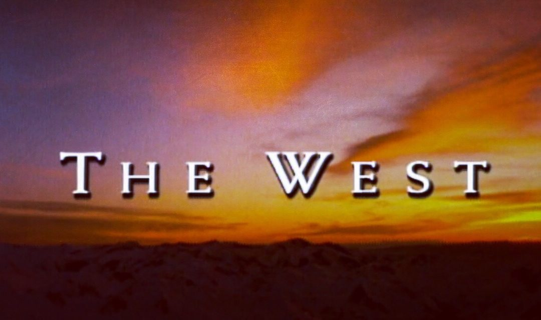 Musings on the West…